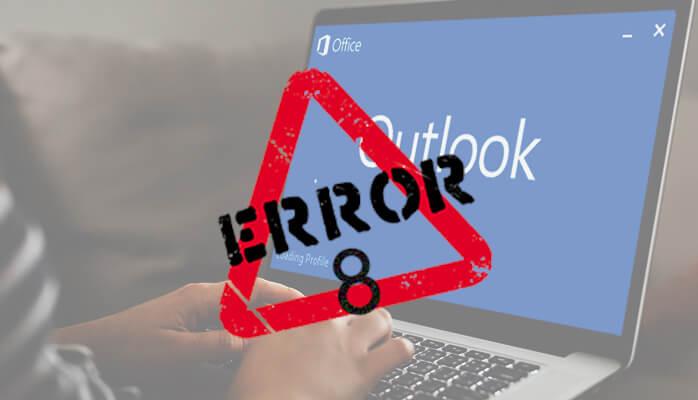 outlook error code 8