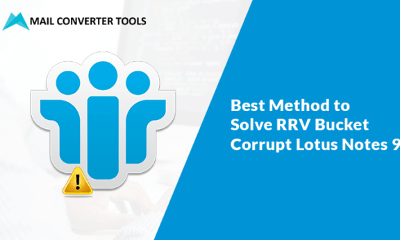 RRV Bucket Corrupt Lotus Notes